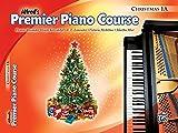 Premier Piano Course Christmas, Bk 1A (Alfreds Premier Piano Course)