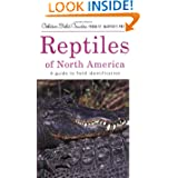 Reptiles of North America: A Guide to Field Identification (Golden Field Guides)
