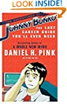 The Adventures of Johnny Bunko: The L...