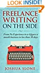 Freelance Writing On The Side: From N...