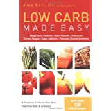 Low Carb Made Easy: Weight Loss, Diabetes, Heart Disease, Cholesterol, Chronic Fatigue, Sugar Addiction, Polycystic Ovarian Syndromeby John Ratcliffe