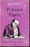 The Pickwick Papers (Everyman Paperbacks) (0460012355) by Charles Dickens