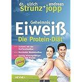 """Forever Young - Geheimnis Eiwei�: Die Protein-Di�t - aktualisierte Neuausgabe 2014von """"Ulrich Strunz"""""""