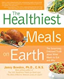51TKx%2BcmG9L. SL160  The Healthiest Meals on Earth: The Surprising, Unbiased Truth About What Meals to Eat and Why