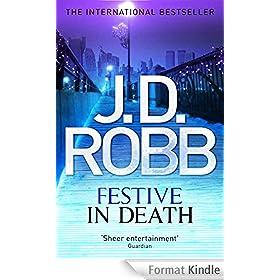 Festive in Death: In Death Series: Book 39