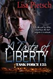 A Taste of Liberty (Task Force 125)