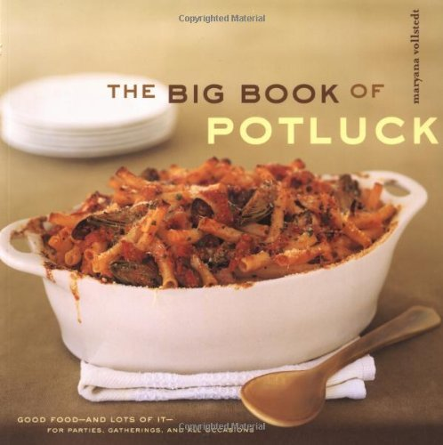 the-big-book-of-potluck-good-food-and-lots-of-it-for-parties-gatherings-and-all-occasions-by-maryana