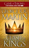 A Clash of Kings ( Song of Ice and Fire (Paperback) #02 ) [ A CLASH OF KINGS ( SONG OF ICE AND FIRE (PAPERBACK) #02 ) ] by Martin, George R. R. ( Author) on Sep, 05, 2000 Mass Market Paperbound