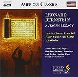 Leonard Bernstein: A Jewish Legacy (Milken Archive of American Jewish Music)