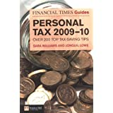 FT Guide to Personal Tax 2009-2010 (Financial Times Series)by Sara Williams