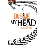 Inside My Headby Jim Carrington