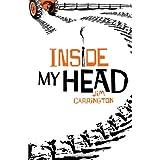 Inside My Headby Jim Carrington