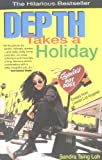 img - for Depth takes a holiday; essays from lesser Los Angeles. book / textbook / text book
