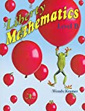 Liberty Mathematics Level B Student Workbook - Grade 2