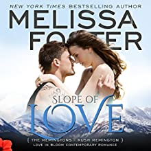 Slope of Love: Love in Bloom: The Remingtons, Book 4 Audiobook by Melissa Foster Narrated by B.J. Harrison