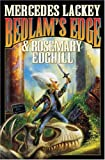 Bedlam's Edge (Bedlam's Bard Anthology, Book 8) (1416521100) by Mercedes Lackey