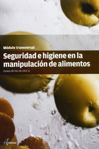 Gm/gs - seguridad e higiene en la manipulacion de alimentos - modulo transversal