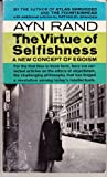 The Virtue of Selfishness: A New Concept of Egoism (0451026020) by Ayn Rand