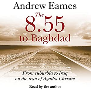 The 8.55 to Baghdad Audiobook