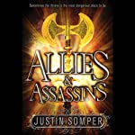 Allies & Assassins | Justin Somper