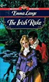 img - for The Irish Rake (Signet Regency Romance) book / textbook / text book