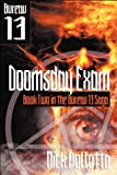 Doomsday Exam: BUREAU 13 - Book Two (1554047056) by Pollotta, Nick