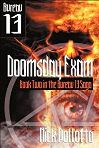 Doomsday Exam: BUREAU 13 - Book Two by Nick Pollotta