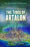 The Tides of Artalon: When Dragons Die, Volume 3