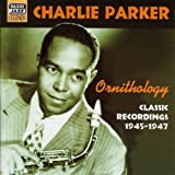 Ornithology - Classic Recordings 1945-1947by Charlie Parker