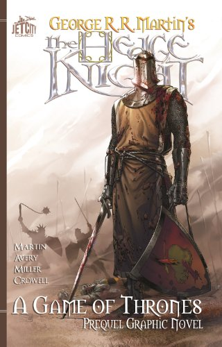 The Hedge Knight: The Graphic Novel (A Game of Thrones) weir a the martian a novel