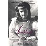 Anastasia: The Riddle of Anna Anderson ~ Peter Kurth