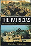 img - for The Patricias: The Proud History of a Fighting Regiment (Princess Patricia's Canadian Light Infantry, 1914-2000) book / textbook / text book