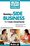 img - for Running a Side Business: How to Create a Second Income book / textbook / text book