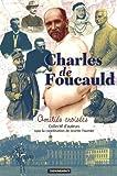 echange, troc Josette Fournier, Collectif - Charles de Foucauld : Amitiés croisées