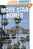 Movie Star Homes: The Famous to the Forgotten