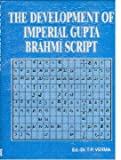 The development of imperial Gupta Brahmi script (Heritage of ancient India)
