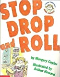 Stop Drop and Roll (0439388473) by Cuyler, Margery