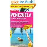 MARCO POLO Reiseführer Venezuela, Isla de Margarita: Reisen mit Insider-Tipps. Mit Reiseatlas
