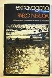 Extravagaria (0224007661) by Neruda, Pablo
