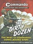 """Commando"": The Dirty Dozen: The Best..."
