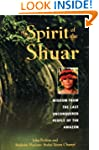 Spirit of the Shuar: Wisdom from the...