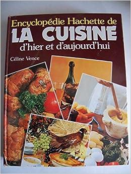 La cuisine d 39 hier et d 39 aujourd 39 hui vence for Aujourdhui je cuisine