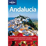 Andalucia (Lonely Planet Country & Regional Guides)by Anthony Ham