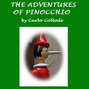 The Adventures of Pinocchio | [Carlo Collodi, Carol Dalla Chiesa (translator)]