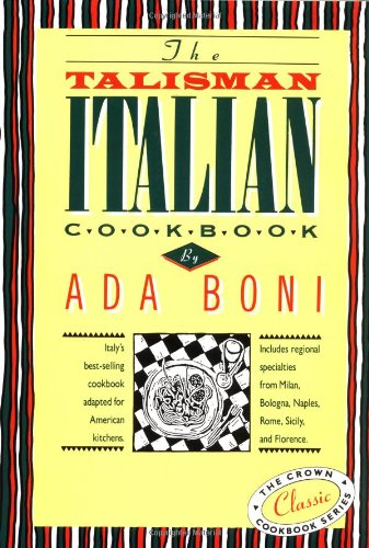 The Talisman Italian Cookbook: Italy's bestselling cookbook adapted for American kitchens (The Talisman Italian Cookbook compare prices)
