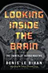 Looking Inside the Brain: The Power o...