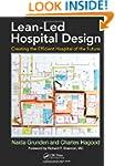 Lean-Led Hospital Design: Creating th...