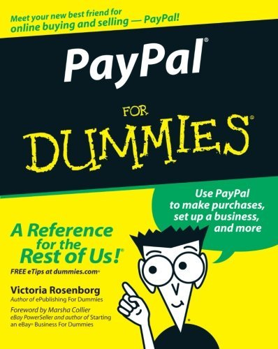 PayPal For Dummies [Paperback] [2005] (Author) Victoria Rosenborg, Marsha Collier