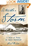 So Terrible a Storm: A Tale of Fury o...