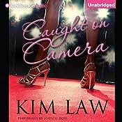 Caught on Camera | Kim Law